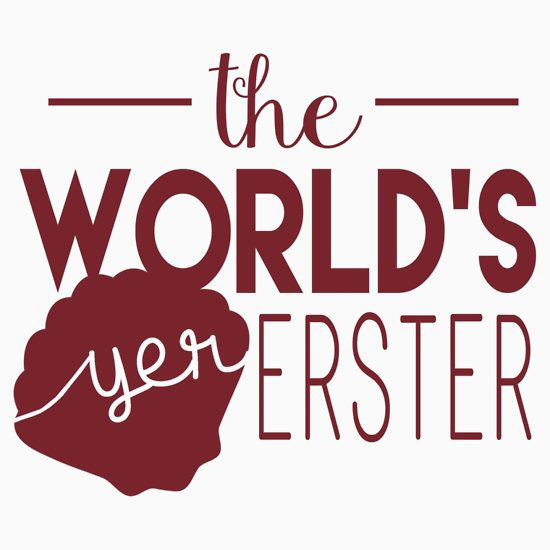 The World's Yer Erster