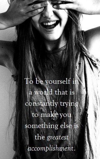 be Yourself in a World