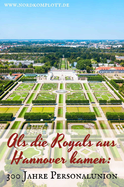 Als Die Royals Aus Hannover Kamen 300 Jahre Personalunion Britische Geschichte Hannover Englische Geschichte