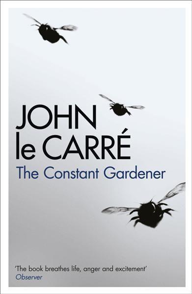 The Constant Gardener The Constant Gardener Book Club Books John Le Carre