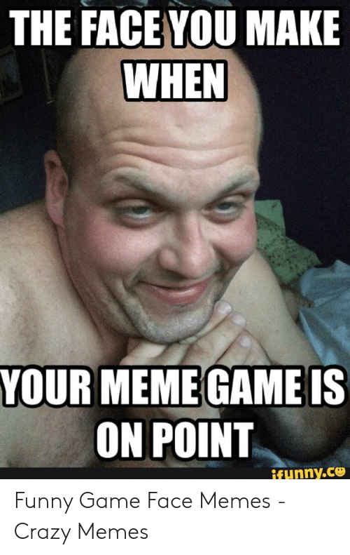 Meme Game On Point Memes Funny Games Funny Video Game Memes