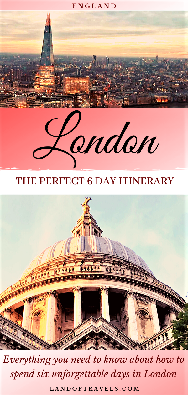 London In 6 Days The Perfect Itinerary For A Memorable Trip A Detailed Travel Guide On How To Make The Most Of Your Travel England Travel Perfect Itinerary