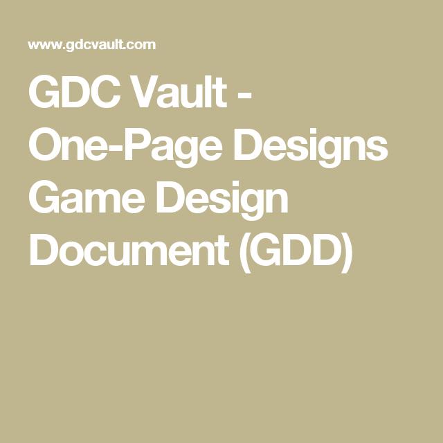 Gdc Vault  OnePage Designs Game Design Document Gdd  Game