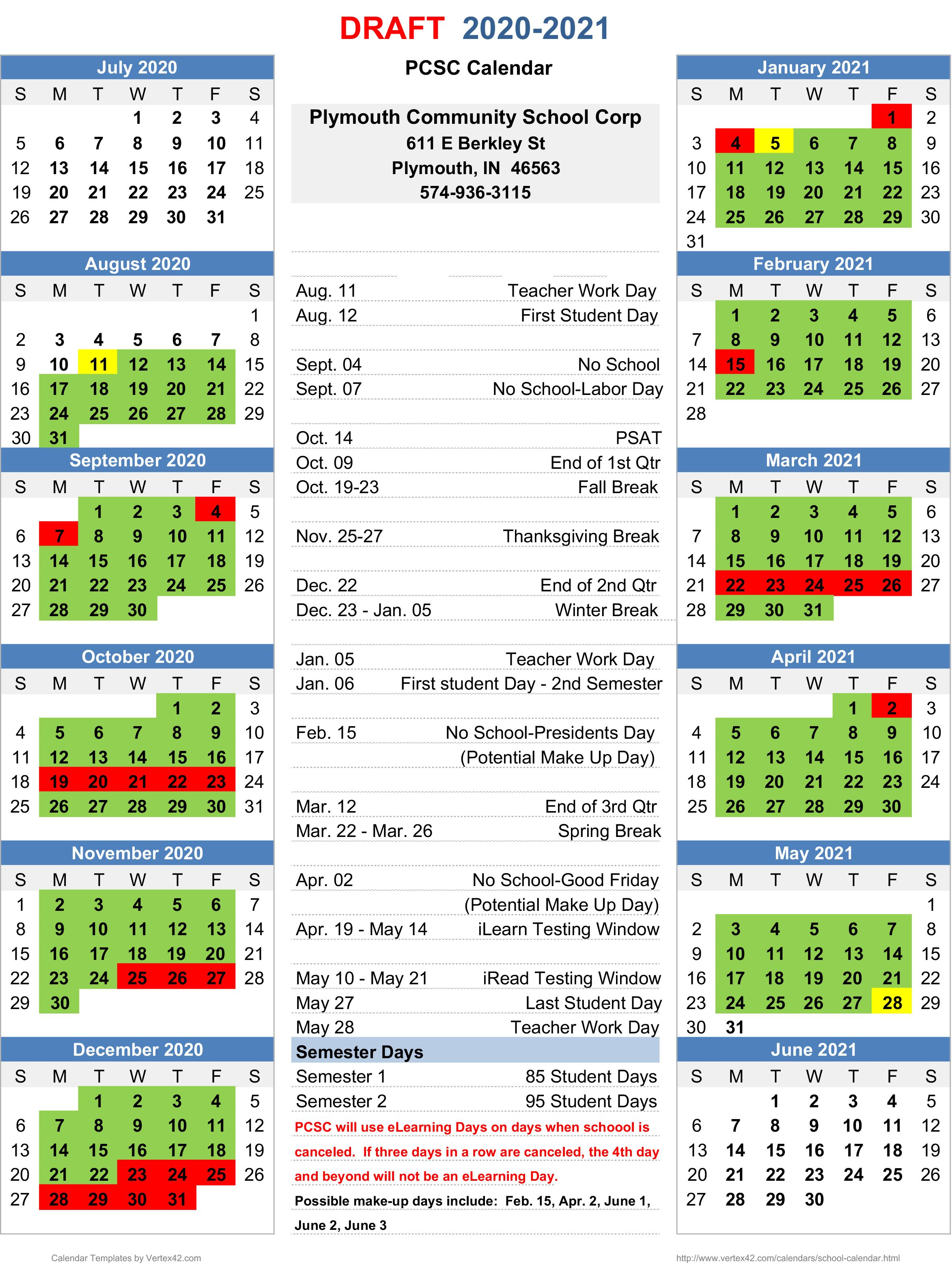 The Corporation Calendar For The 2020 2021 School Year Was Presented To Plymouth School Board Members Tuesday Nig In 2020 School Calendar Student Calendar School Board