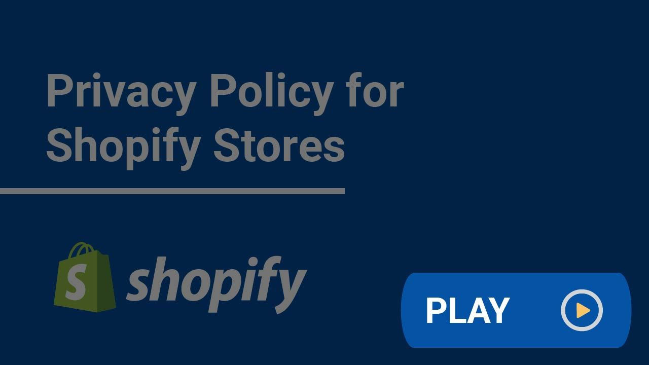 Privacy Policy For Shopify Stores Privacy Policy Shopify Store Policies