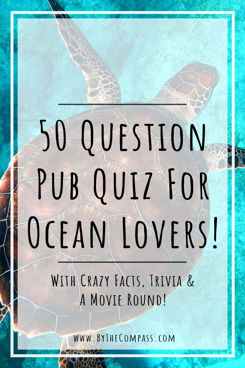 Pub Quiz 50 Questions For Ocean Lovers With Crazy Facts Trivia Movies Oceans Of The World This Or That Questions Pub Quiz