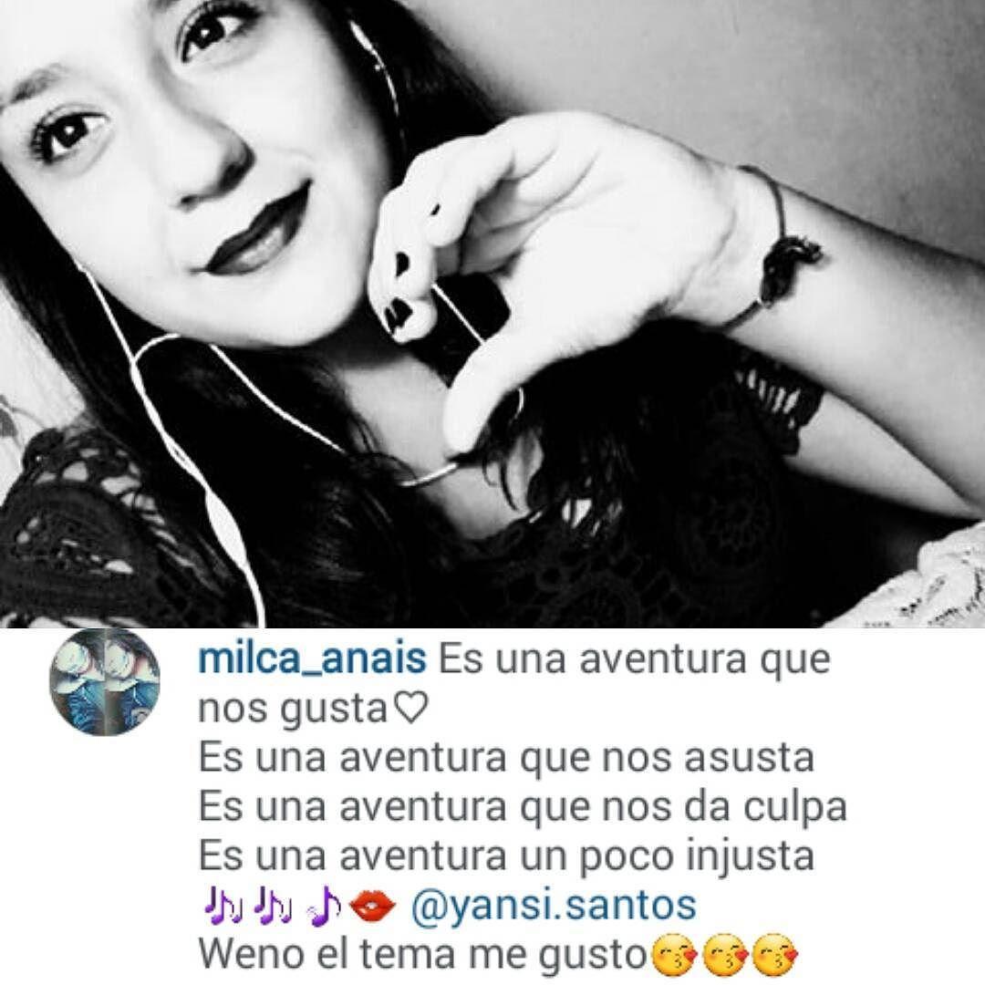 @milca_anais Gracias por el apoyo ustedes igual pueden escuchar #AVENTURA presionando el link que esta en mi perfil ;) by yansi.santos