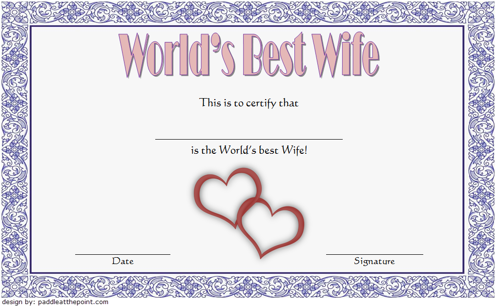 World S Best Wife Certificate Template Free 4 Certificate Templates Good Wife Free Certificate Templates