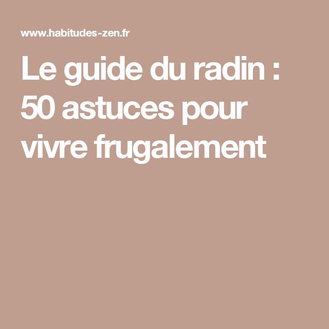 le guide du radin   50 astuces pour vivre frugalement
