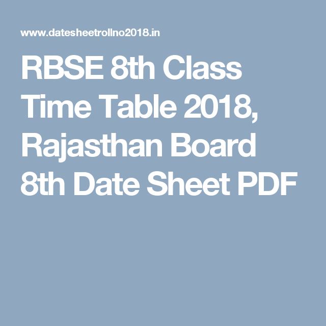 Rbse Th Class Time Table  Rajasthan Board Th Date Sheet Pdf