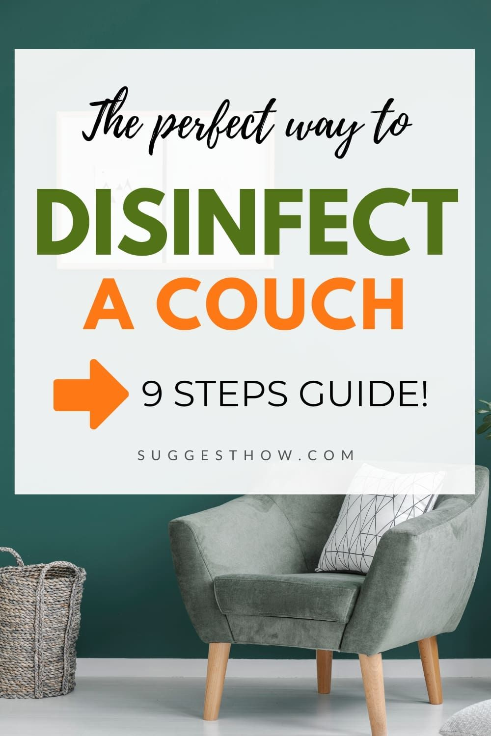 How to Disinfect a Couch Follow 9 Steps Properly in 2020