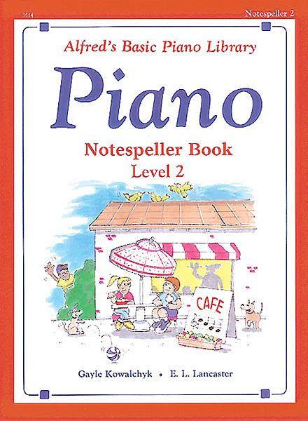Alfred S Basic Piano Course Notespeller Book 2 Books Sheet