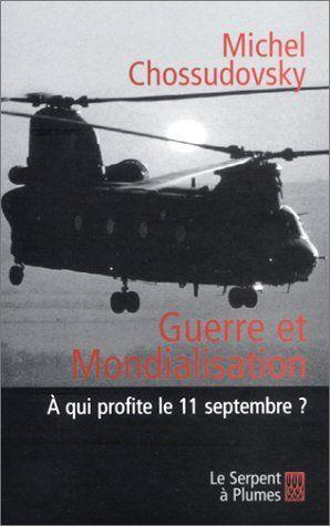Télécharger Livre Guerre et mondialisation : A qui profite le 11 septembre ? Ebook Kindle Epub PDF Gratuit