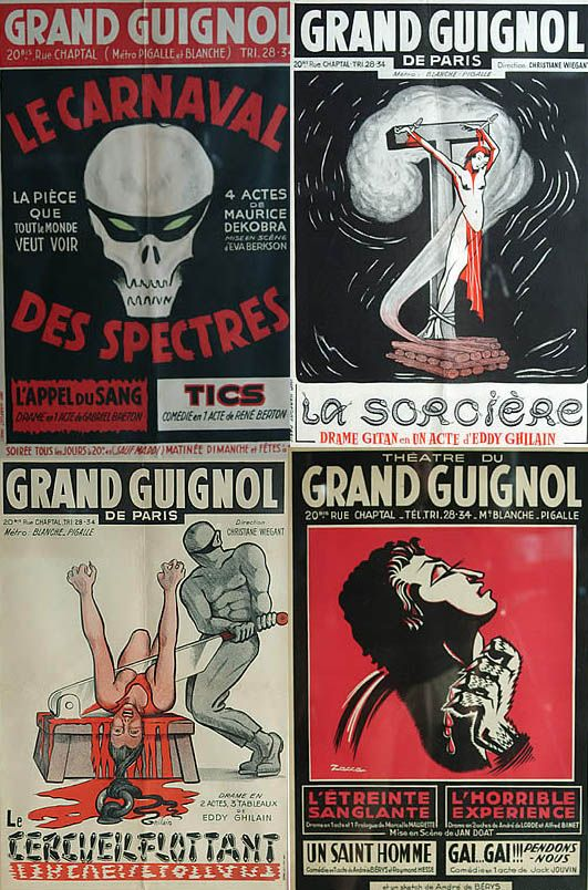 Vintage Grand Guignol Posters http://www.lacarmina.com/blog/2008/06/le-grand-guignol-19th-century-paris-theater-of-gory-horror/