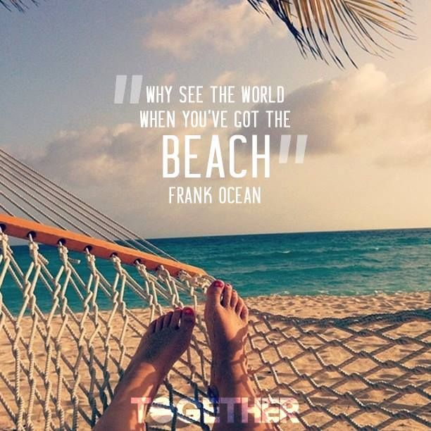 We completely agree #togethertravel #beach #life #quote # ...