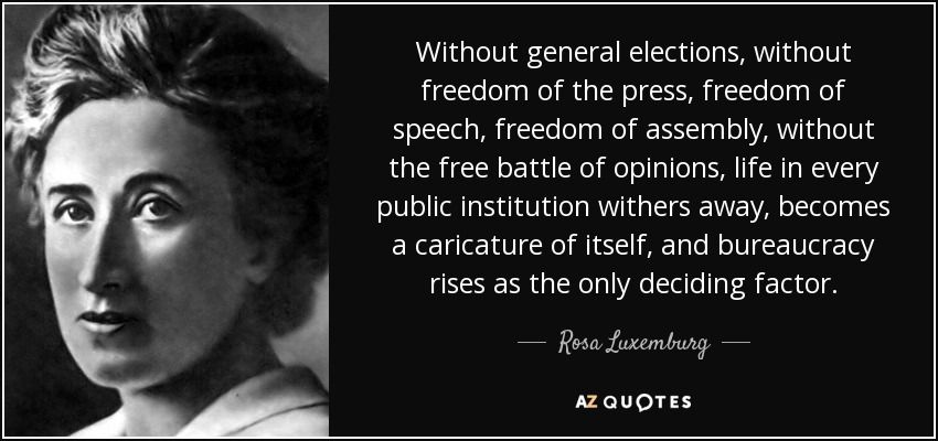 Freedom Of Press Quotes Without General Elections Without Freedom Of The Press Freedom Of