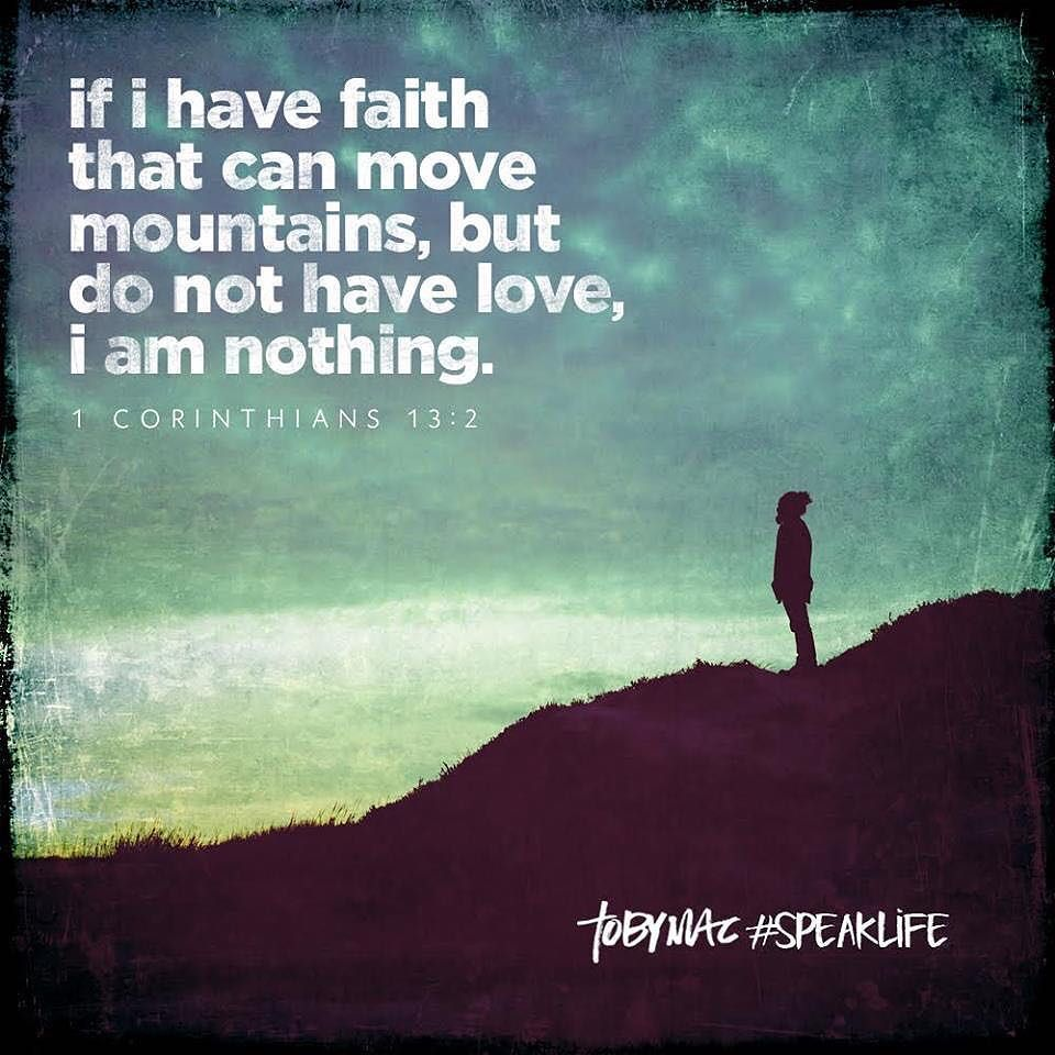 Life Changing Bible Quotes Faith Without Love Is Nothingfaith Love Mountains Bible Fb