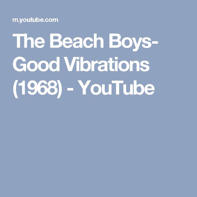 The Beach Boys- Good Vibrations (1968) - YouTube