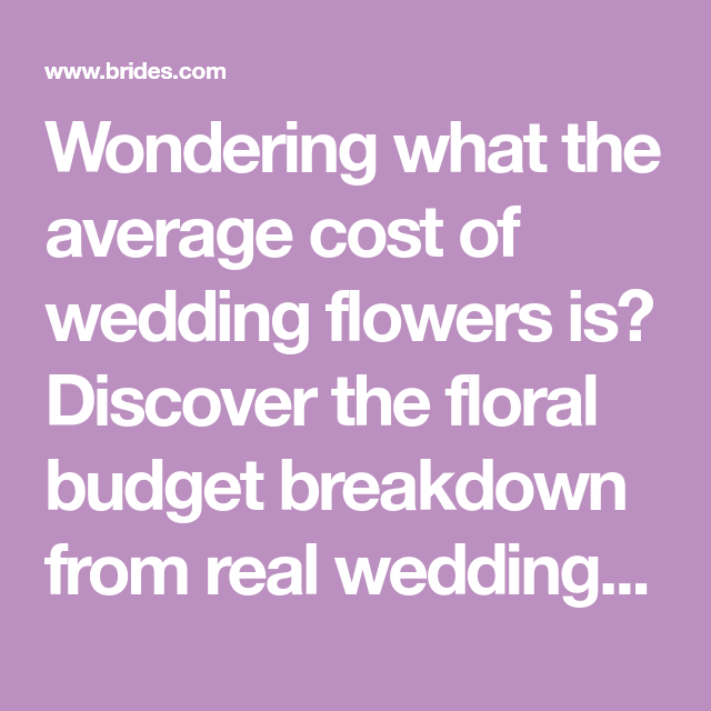 Average Cost Of Wedding Flowers: Making The Most Of A