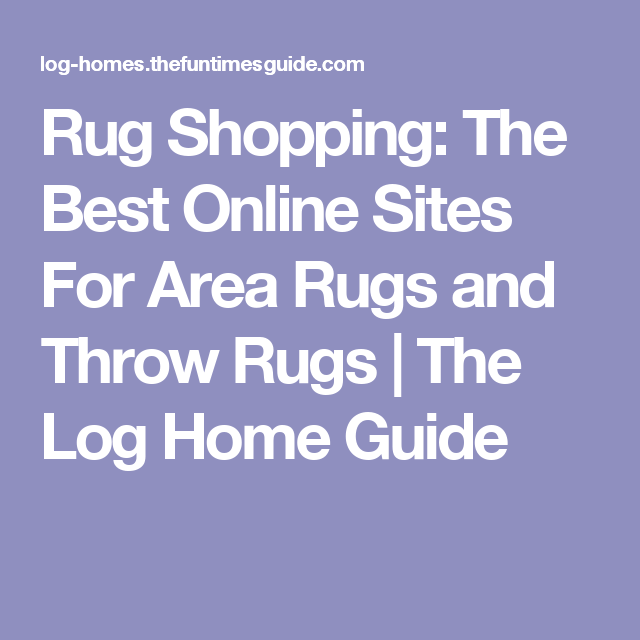 Rug Ping The Best Online Sites For Area Rugs And Throw