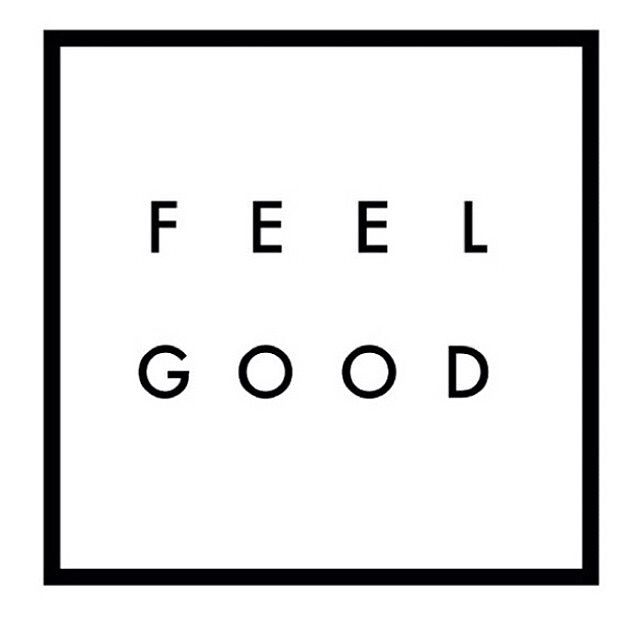 Feel good! Quote of the day