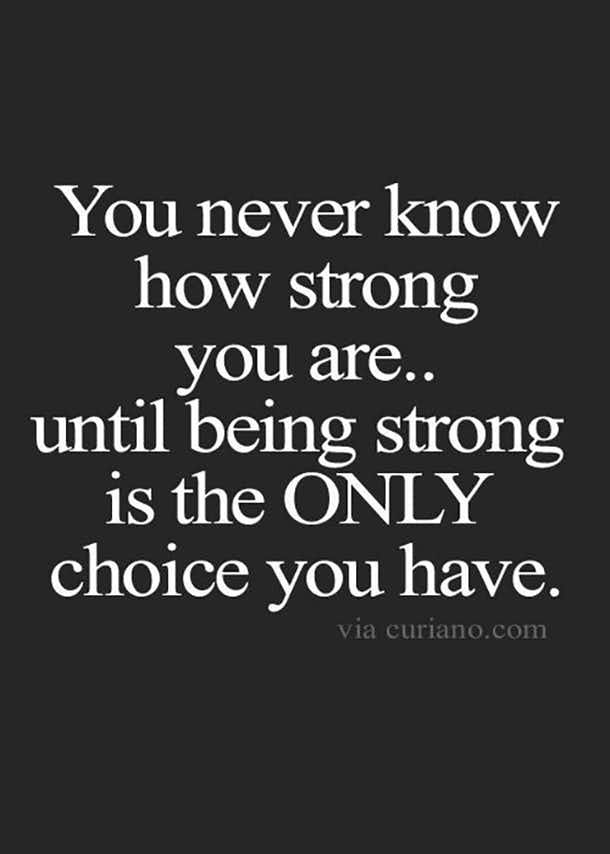 Quotes Of Strength Amusing The 50 Best Quotes About Strength To Get You Through Anything . Inspiration