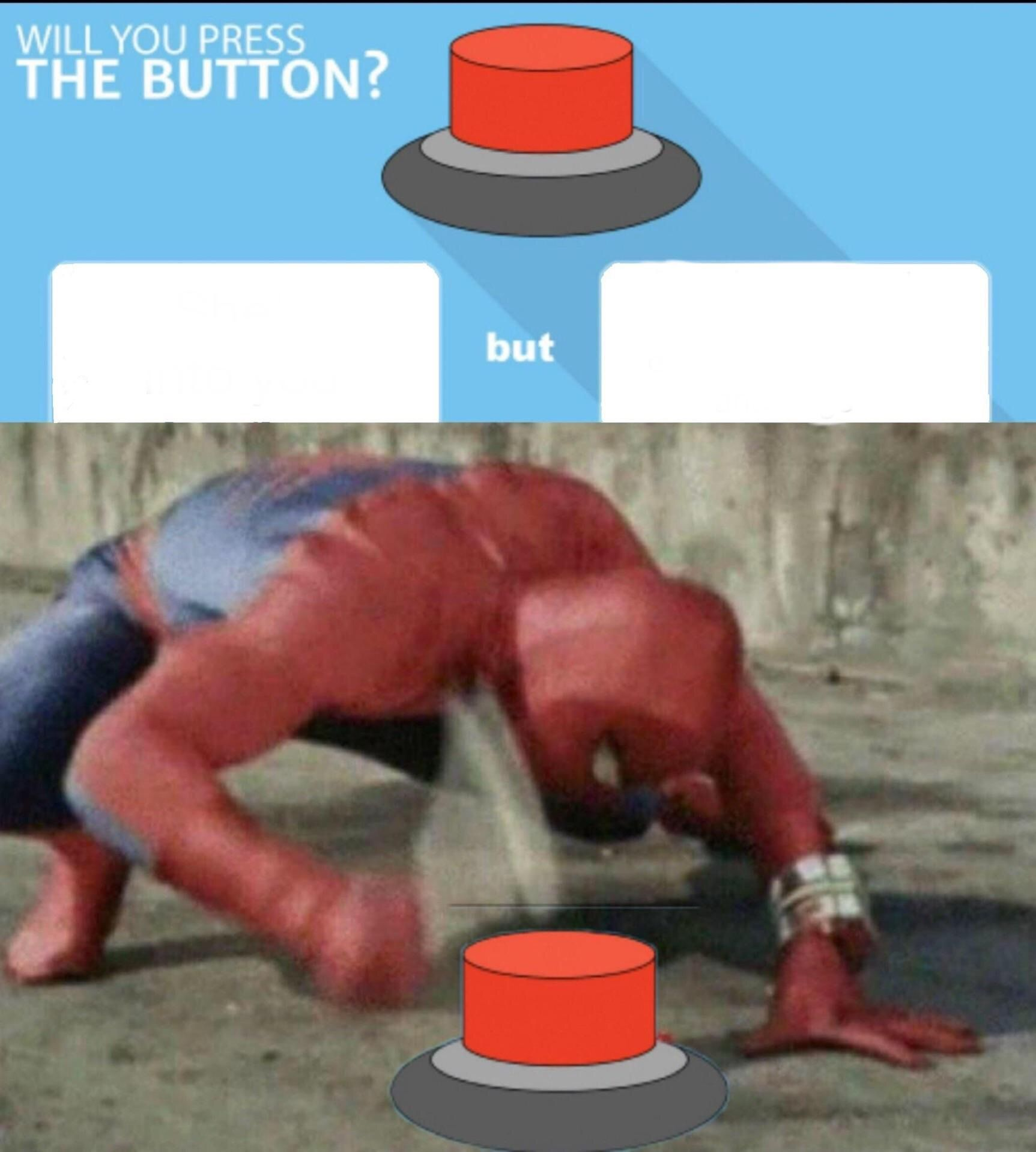 2 Buttons Meme Template