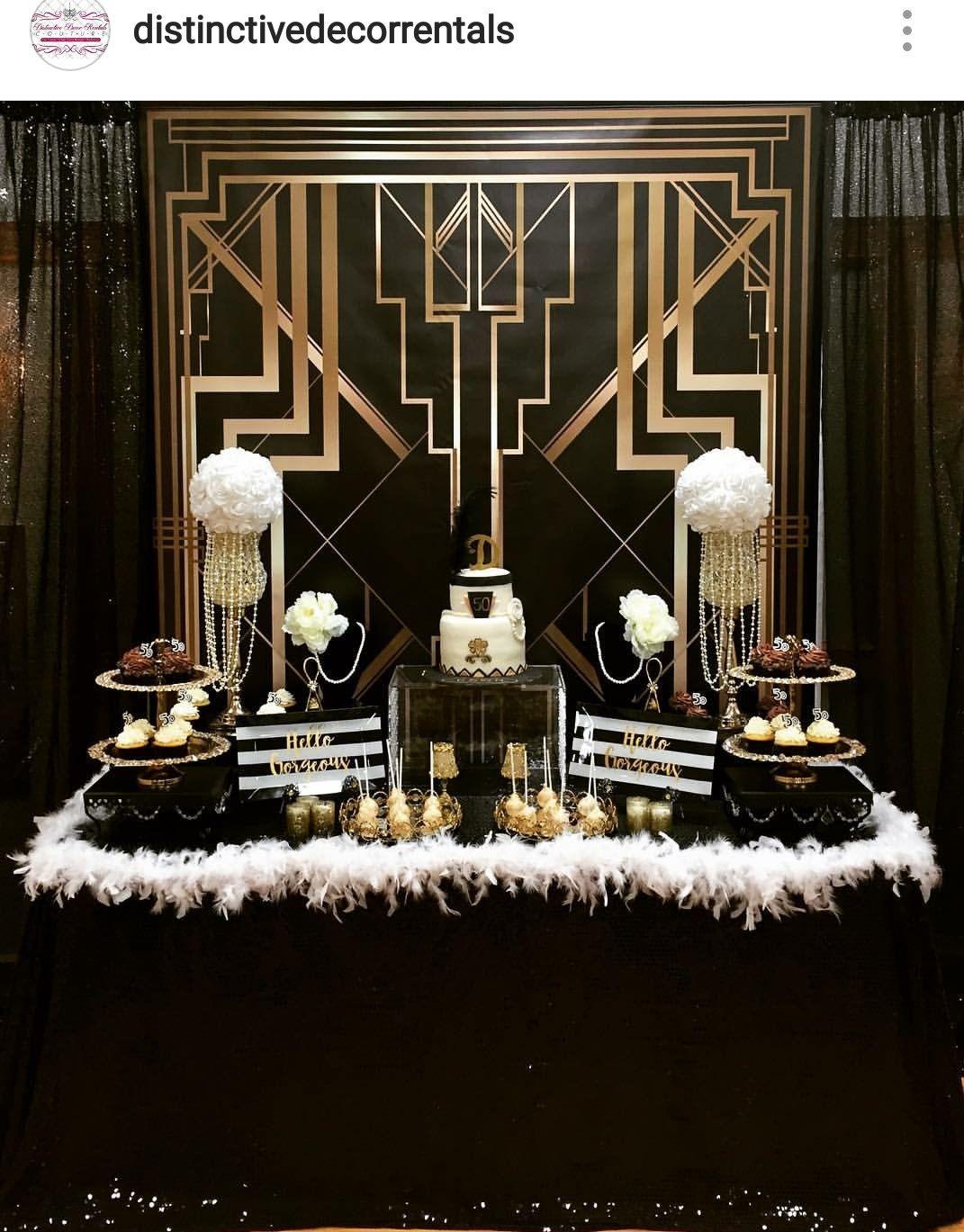 Gatsby Theme 50th Birthday Party Dessert Table And Decor Gatsby Birthday Party Gatsby Themed Party Great Gatsby Themed Party
