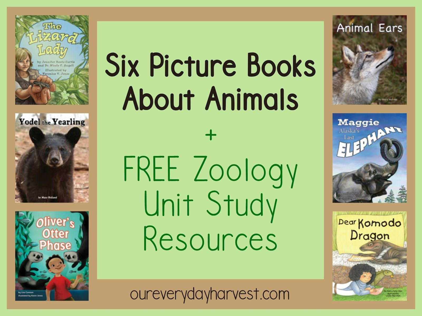Six Picture Books About Animals Free Zoology Unit Study Resources Animal Books Study Unit Picture Book