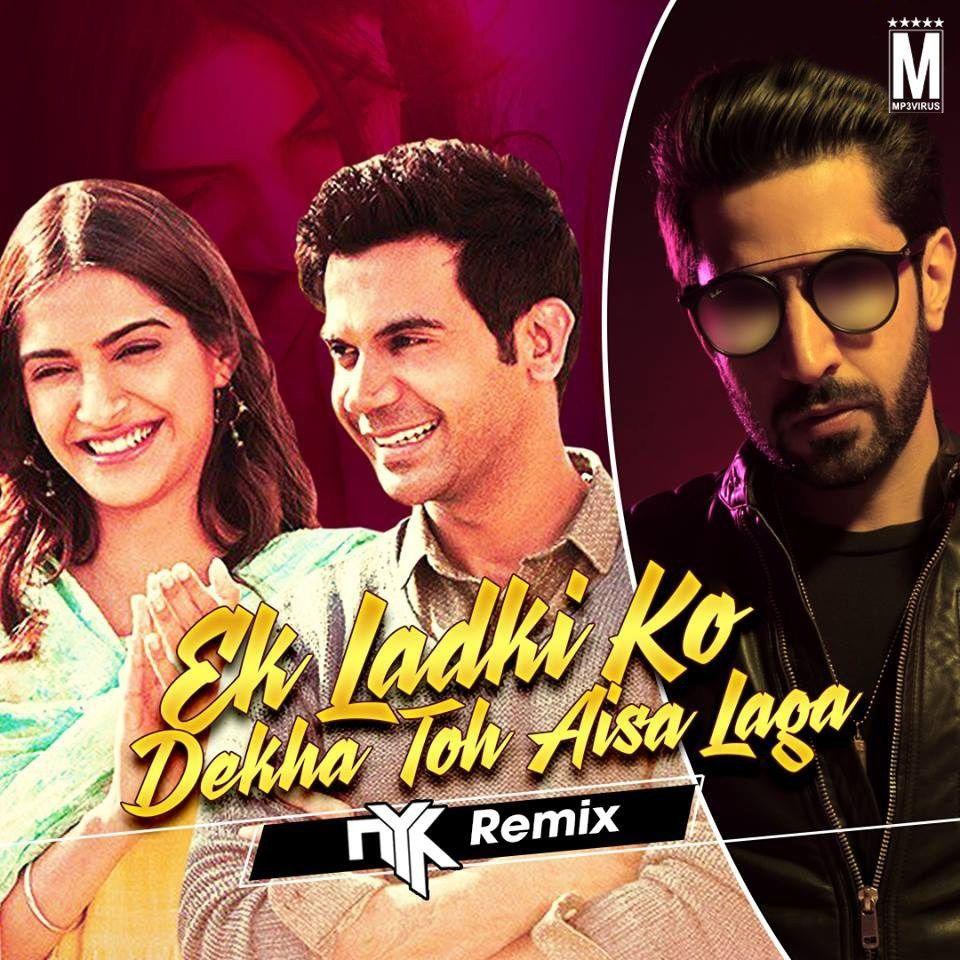 Ek Ladki Ko Dekha Dj Nyk Official Remix Darshan Raval Download Latest Bollywood Songs Remix Dj Songs