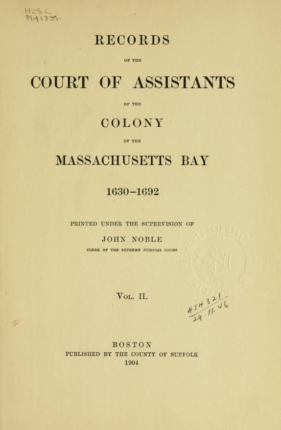 Records of the Court of assistants of the colony of the - creating signers form for petition