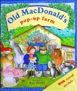 Old MacDonald's Pop-Up Farm Traditional Words and Music Illustrated by Katy Rhodes