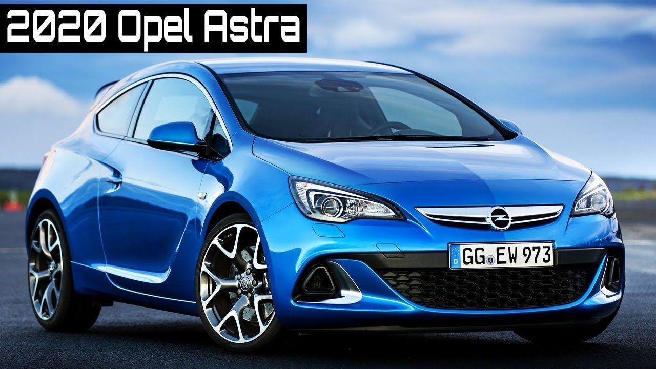 2020 Opel Astra 2020 Opel Astra Bestes Bild Fur Auto Geburtstagsfeier Fur Ihren Geschmack Sie Sehen Astra Be In 2020 Opel Corsa Berline Cars Birthday Parties