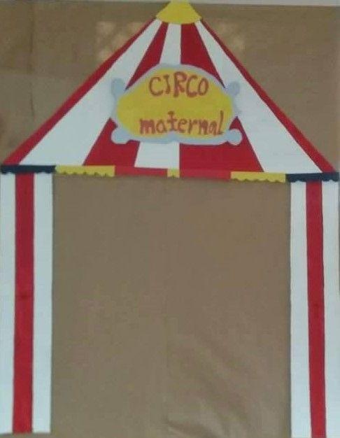Entrada a la carpa del circo. Se puede colocar el dibujo de un payaso dando la bienvenida al circo.