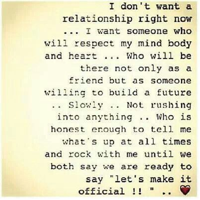 I dont want a serious relationship right now