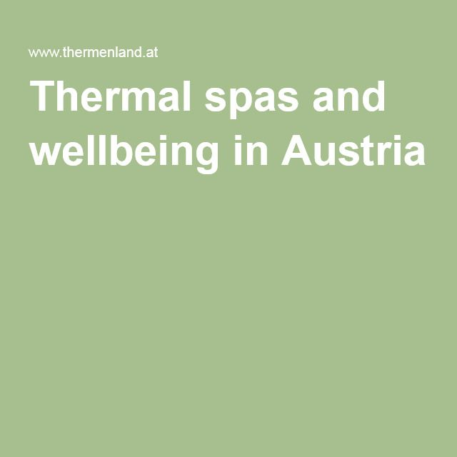 Thermal spas and wellbeing in Austria