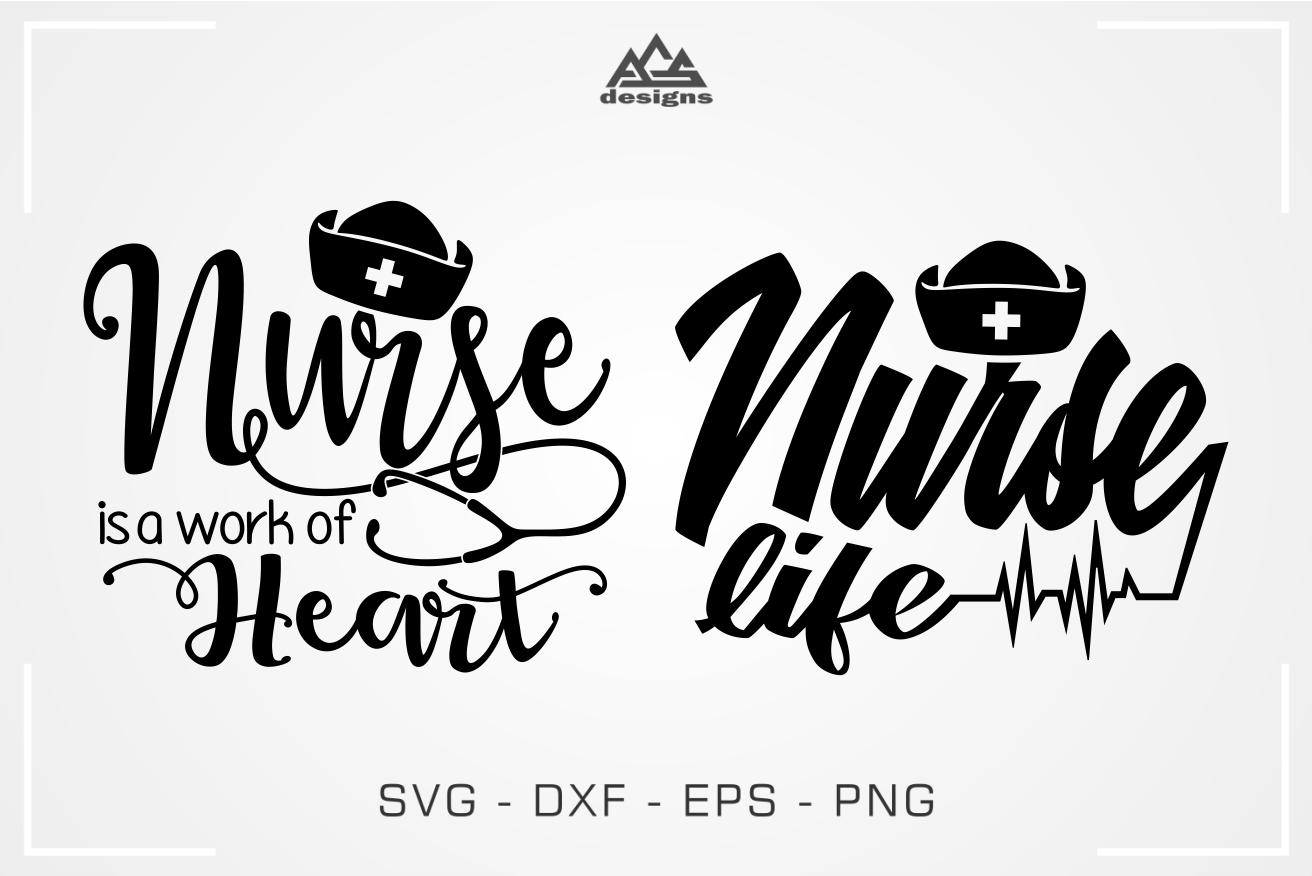 Nurse a Work of Heart Nurse Life Svg Design