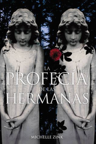 La Profecía De Las Hermanas La Profecía De Las Hermanas 1 Books To Read The Book Thief I Love Books