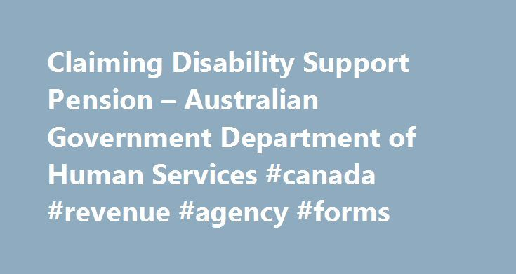 Claiming Disability Support Pension u2013 Australian Government - pension service claim form