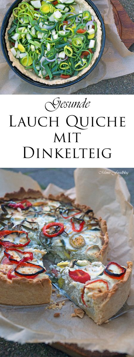lauch quiche mit dinkelteig beitr ge auf mimis foodblog pinterest backen teig. Black Bedroom Furniture Sets. Home Design Ideas
