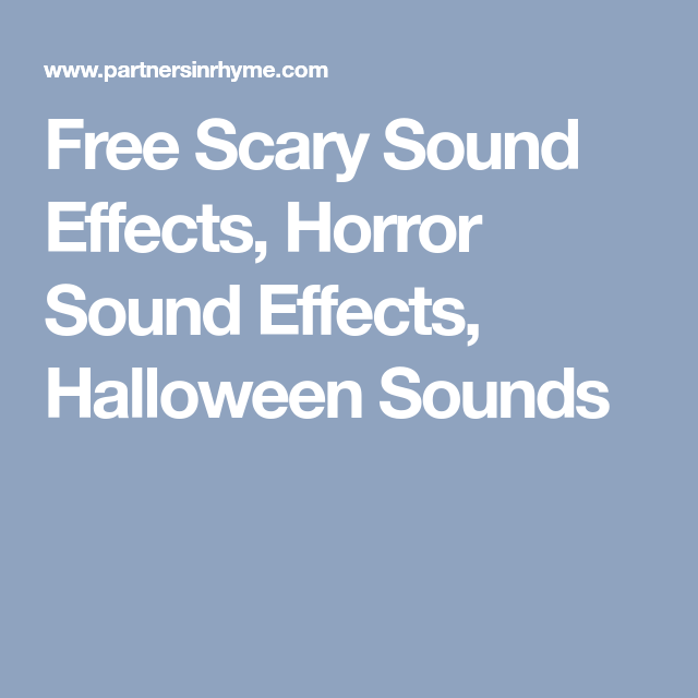 Halloween Sound Effects Free | Free Scary Sound Effects Horror Sound Effects Halloween Sounds