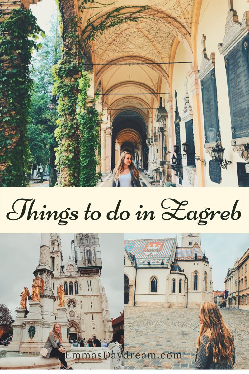 A Guide To Zagreb Croatia Less Traveled Emma S Daydream In 2020 Travel Zagreb Croatia Travel