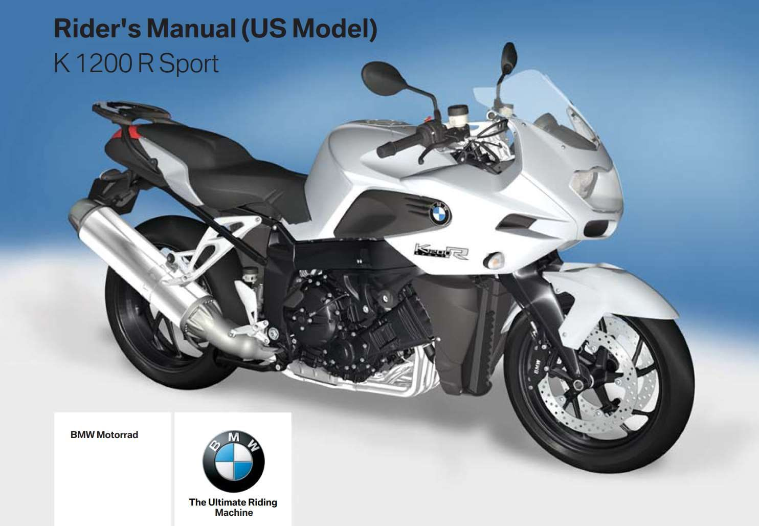 Bmw K 1200 R Sport 2nd  Us  2007 Owner U2019s Manual Has Been Published On Procarmanuals Com S