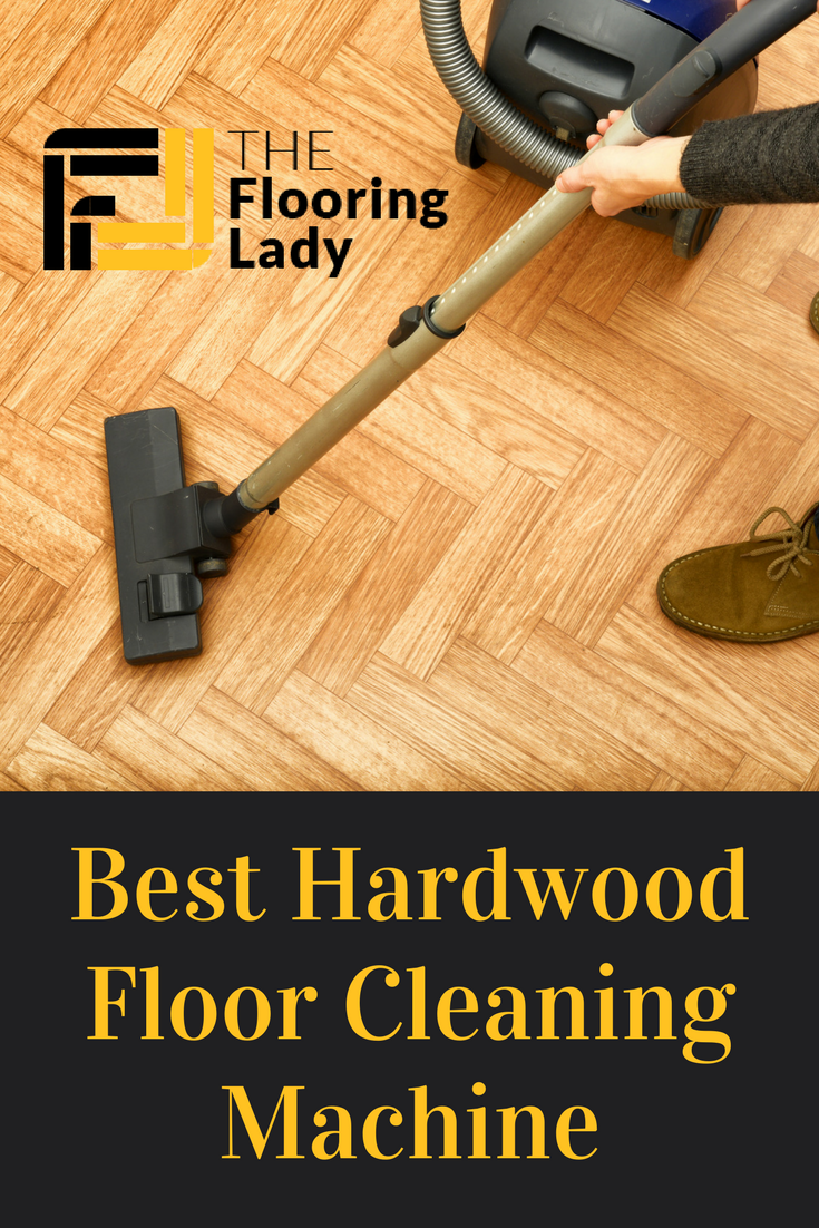 Best Hardwood Floor Cleaning Machine The Floor Lady Clean