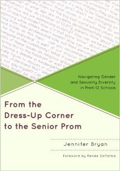 Amazon Com From The Dress Up Corner To The Senior Prom Navigating Gender And Sexuality Diversity In Prek 12 Scho Dress Up Corner Senior Prom School Counselor