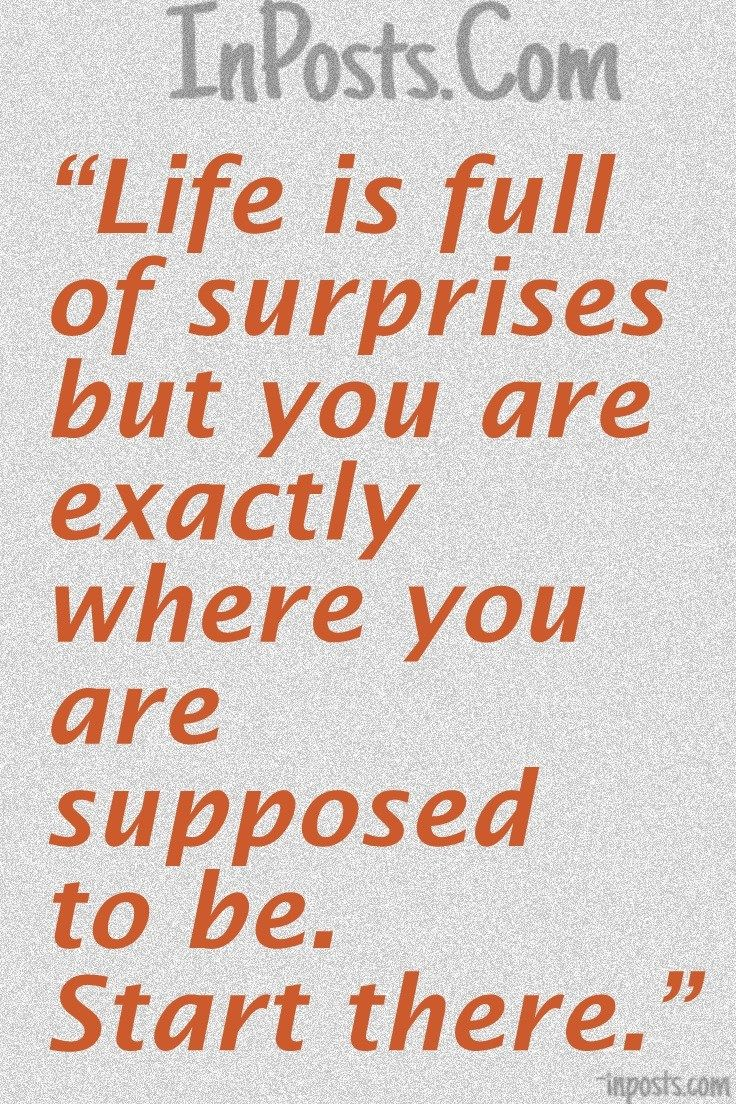 Love Quotes 46 Life Is Full Of Surprises But You Are Exactly