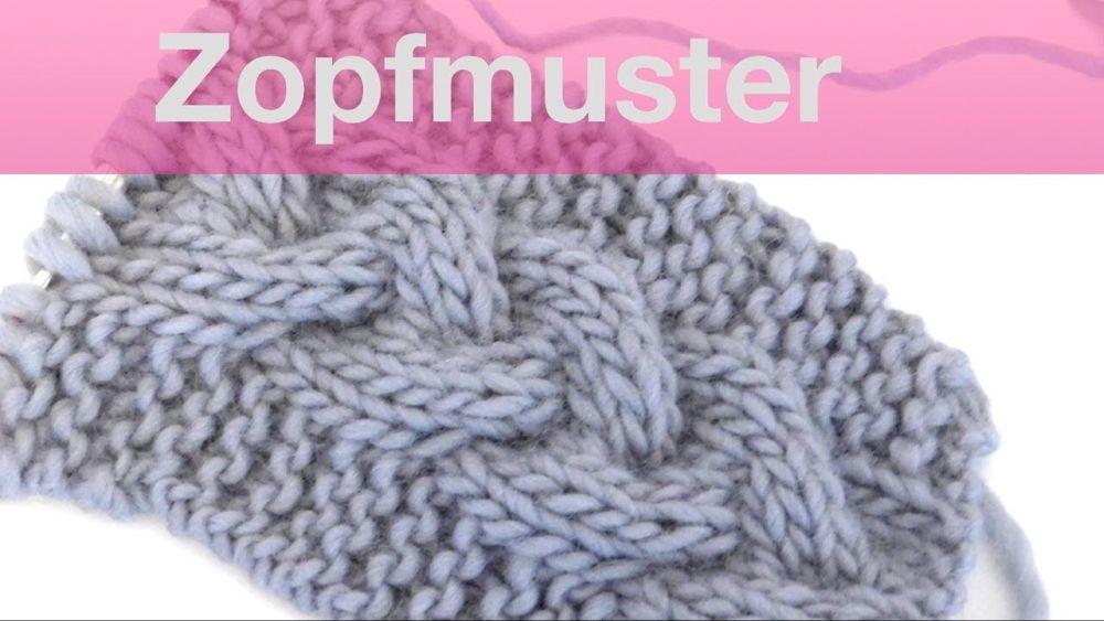 Photo of Zopfmuster stricken | Geflochtener Zopf stricken