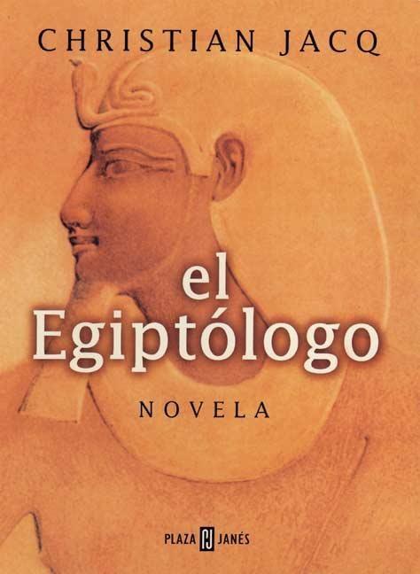 El Egiptólogo de Christian Jacq