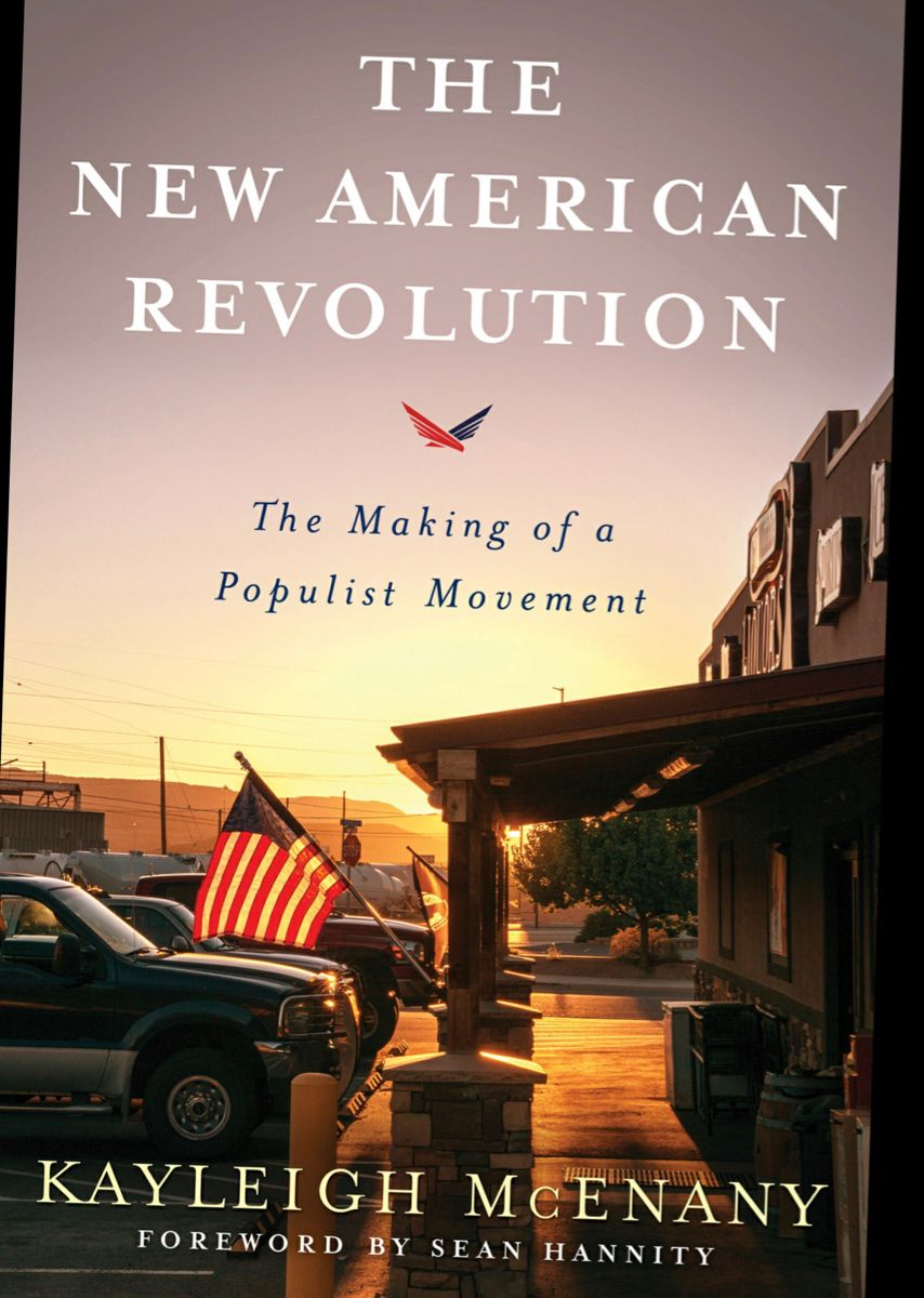The New American Revolution By Kayleigh Mcenany In 2020 American Revolution American Revolution