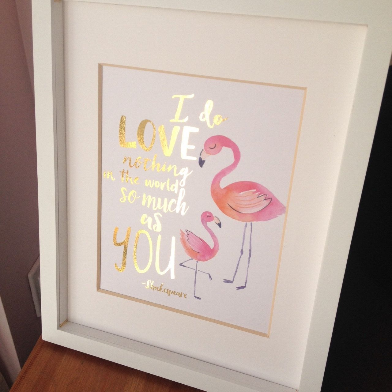 Flamingo nursery wall art gold foil print shakespeare quote x